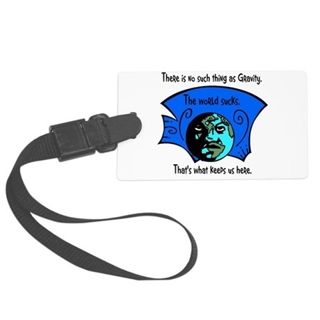 worldsucks1.png Large Luggage Tag