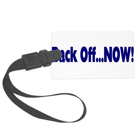 backoff.png Large Luggage Tag
