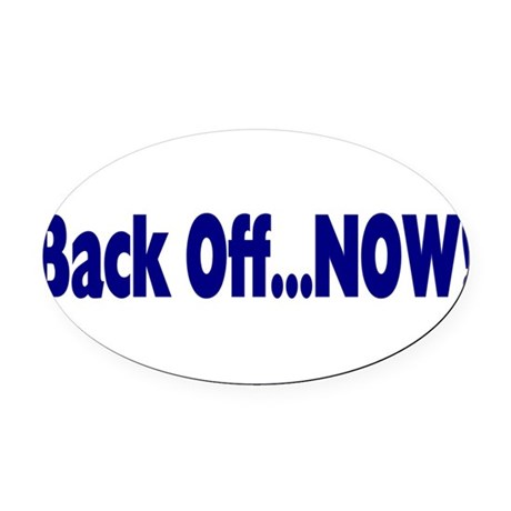 backoff.png Oval Car Magnet