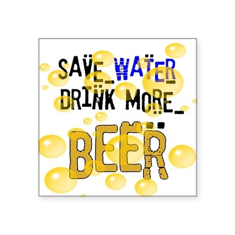 "drinkbeer.png Square Sticker 3"" x 3"""