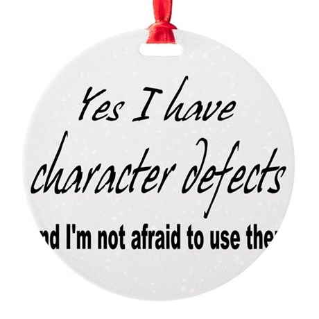 character defects Round Ornament