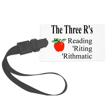 The Three Rs Large Luggage Tag