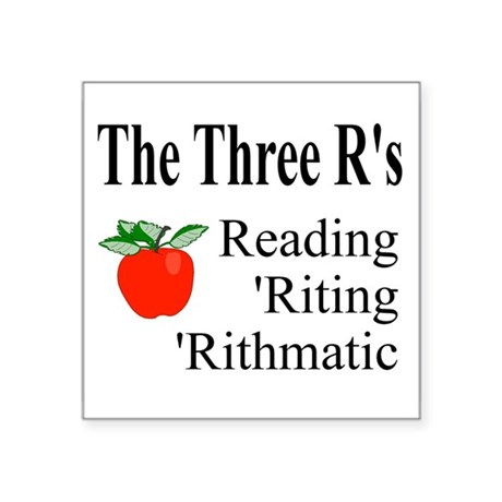 "The Three Rs Square Sticker 3"" x 3"""