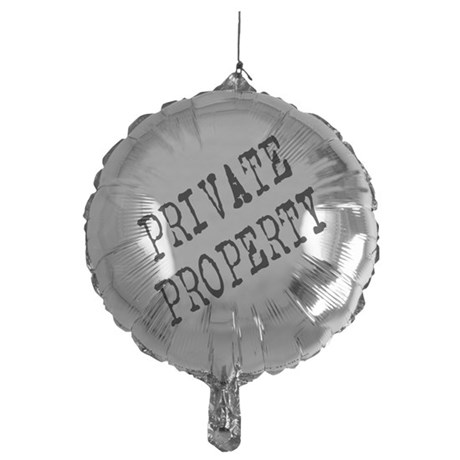 Private Property Mylar Balloon