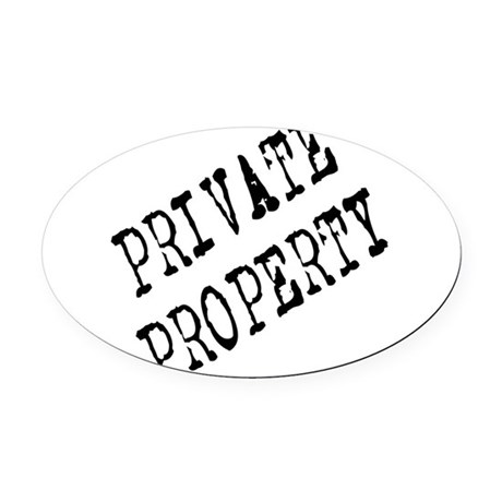 Private Property Oval Car Magnet
