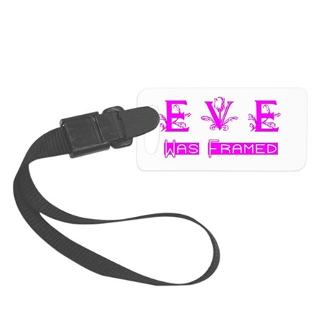 Eve was Framed Small Luggage Tag