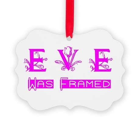 Eve was Framed Picture Ornament