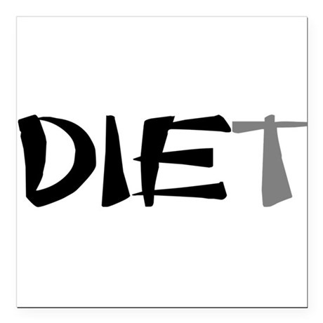 "diet9.png Square Car Magnet 3"" x 3"""