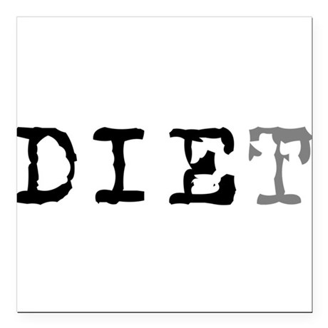 "diet7.png Square Car Magnet 3"" x 3"""