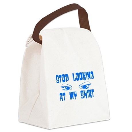 stoplooking3.png Canvas Lunch Bag