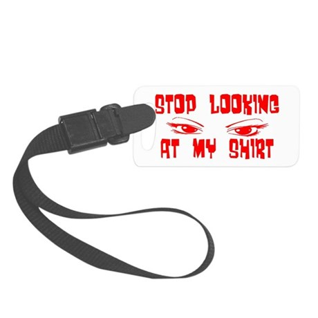 stoplooking2.png Small Luggage Tag