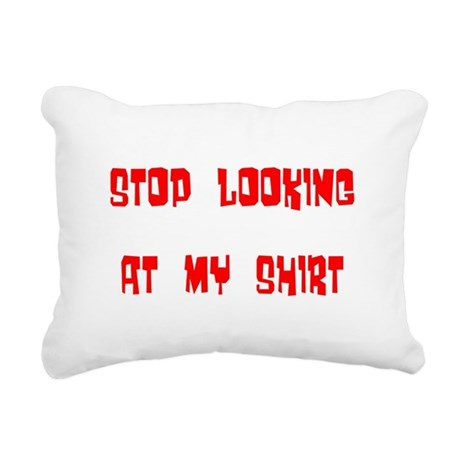 stop looking Rectangular Canvas Pillow