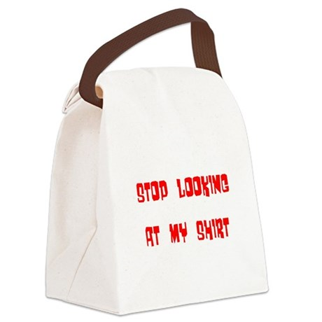 stop looking Canvas Lunch Bag