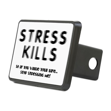 Stress Kills Rectangular Hitch Cover