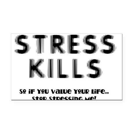 Stress Kills Rectangle Car Magnet
