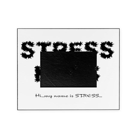 Stress Kills Picture Frame