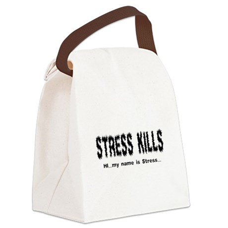 Stress Kills Canvas Lunch Bag
