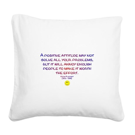 Positively Annoying Square Canvas Pillow