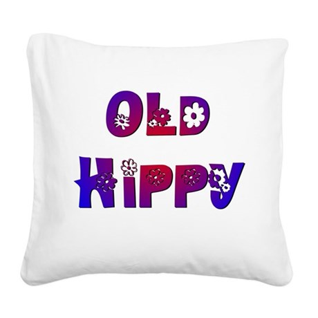 Old Hippy Square Canvas Pillow
