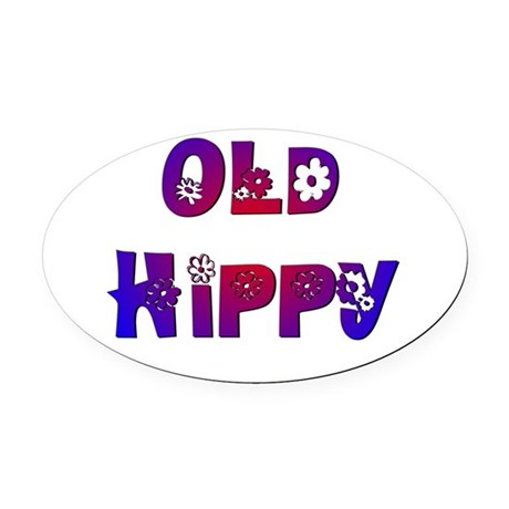 Old Hippy Oval Car Magnet