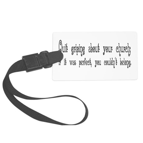 Quit Griping Large Luggage Tag
