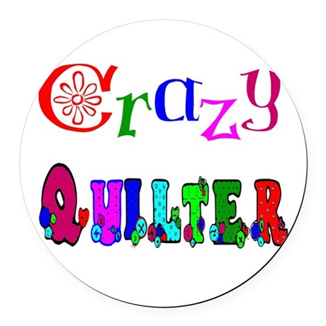 Crazy Quilter Round Car Magnet