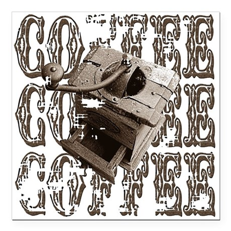 "coffee3b.png Square Car Magnet 3"" x 3"""