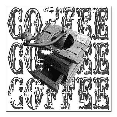 "coffee3a.png Square Car Magnet 3"" x 3"""
