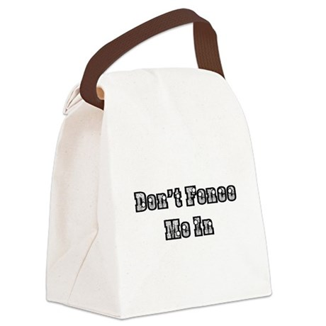 dont fence me in Canvas Lunch Bag