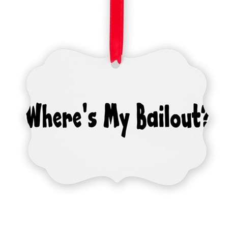 bailout2.png Picture Ornament