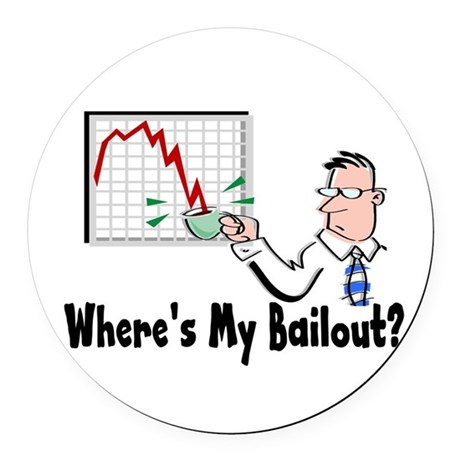 2-bailout3.png Round Car Magnet