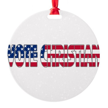 votechrist1a.png Round Ornament