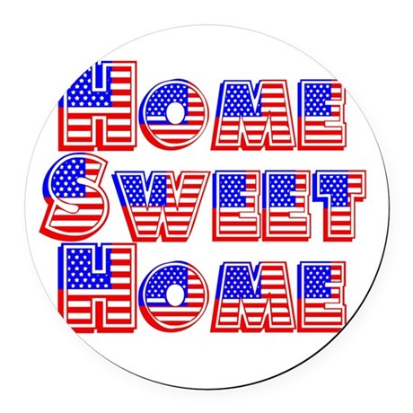 Home Sweet Home Round Car Magnet