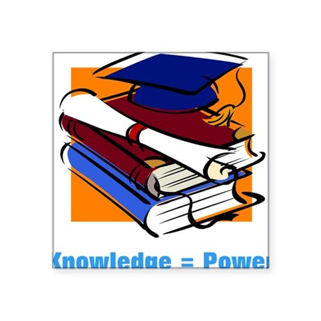 "knowledge.png Square Sticker 3"" x 3"""