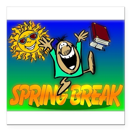 "springbreak.png Square Car Magnet 3"" x 3"""