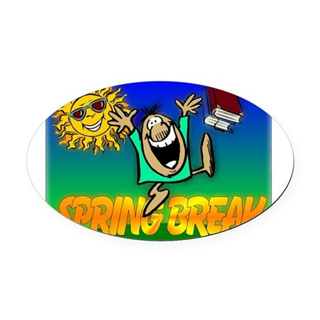 springbreak.png Oval Car Magnet