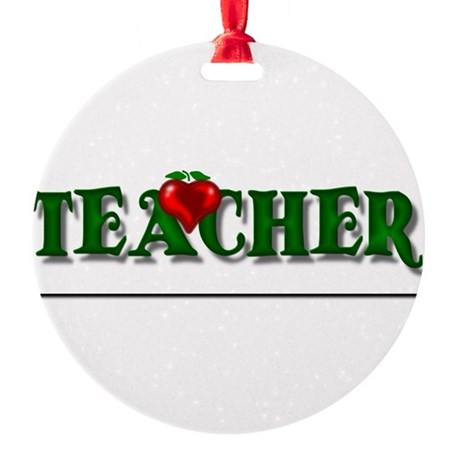 teacher1.png Round Ornament