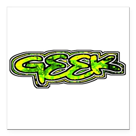 "geek1b.png Square Car Magnet 3"" x 3"""