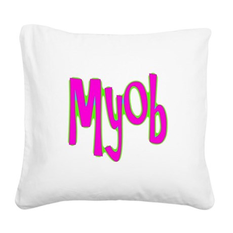 myob1c.png Square Canvas Pillow