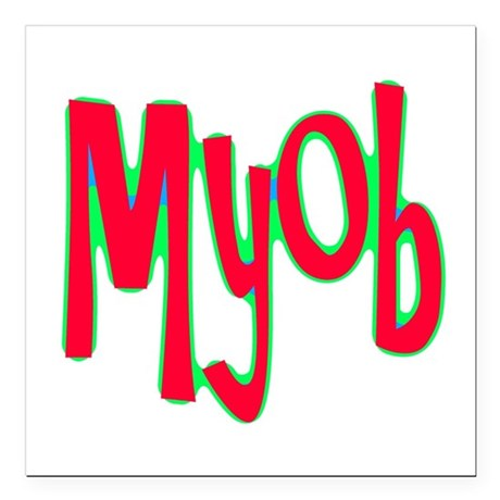 myob1d.png Square Car Magnet 3&quot; x 3&quot;