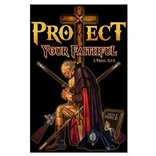 Protect Your Faithful Large Poster