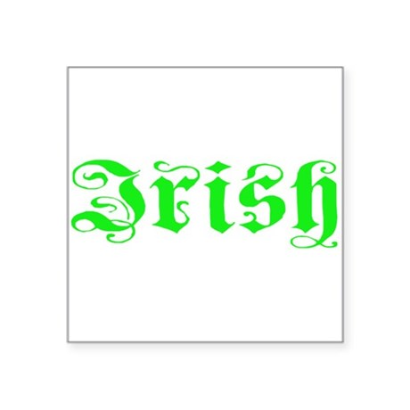 "irish Square Sticker 3"" x 3"""