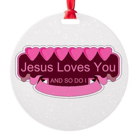 Jesus Loves You Round Ornament