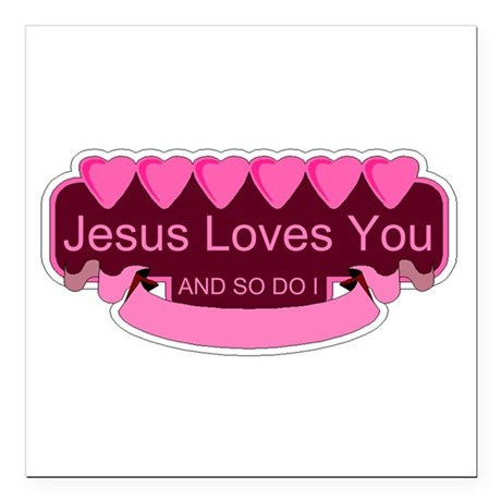 "Jesus Loves You Square Car Magnet 3"" x 3"""