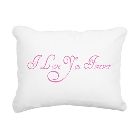 love forever Rectangular Canvas Pillow