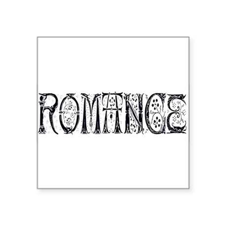 "Romance Square Sticker 3"" x 3"""