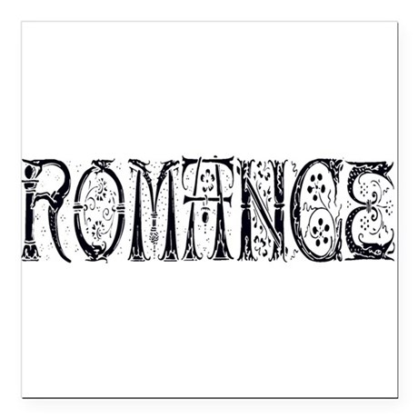 "Romance Square Car Magnet 3"" x 3"""