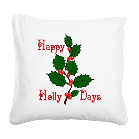 holly2.png Square Canvas Pillow