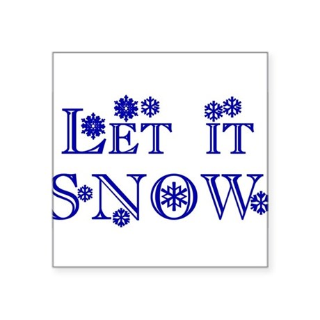 Let it Snow Square Sticker 3&quot; x 3&quot;