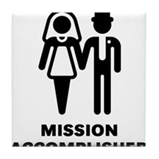 Mission Accomplished (Wedding / Marriage) Tile Coa